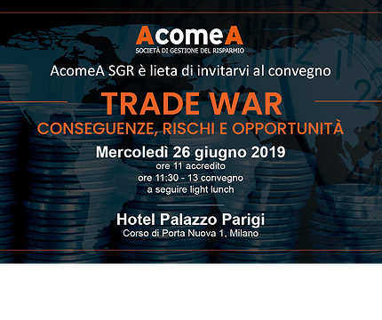 TRADE WAR: conseguenze, rischi e opportunità